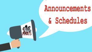 HMS Announcements and Schedules
