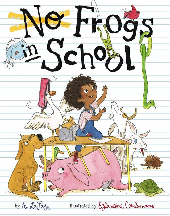 No Frogs in School by Alexandria LaFaye