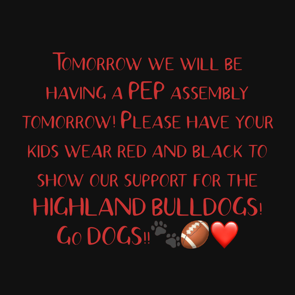 Wear red and black tomorrow for our HOMECOMING pep assembly!🐾