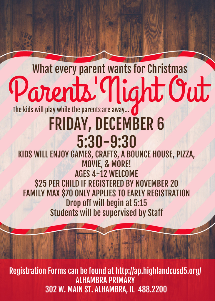 Parent's Night Out is Friday, December 6!  Registration forms are on our school website!