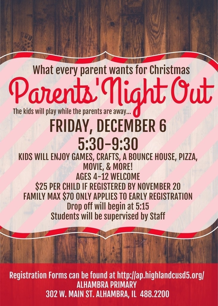 Don't forget to register for Parent's Night Out.  Enjoy a few hours to yourself while your kids have fun with their friends!