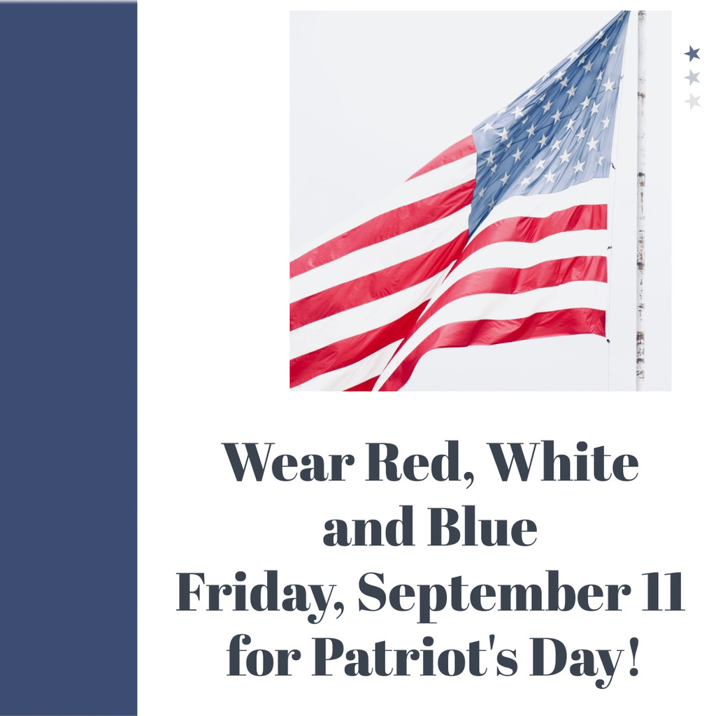 Wear Red, White, and Blue Friday for Patriot's Day!